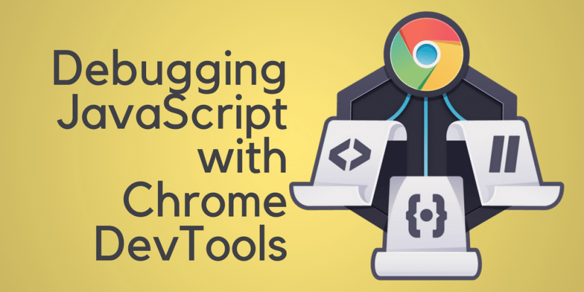 Learn Debugging JavaScript with Chrome DevTools