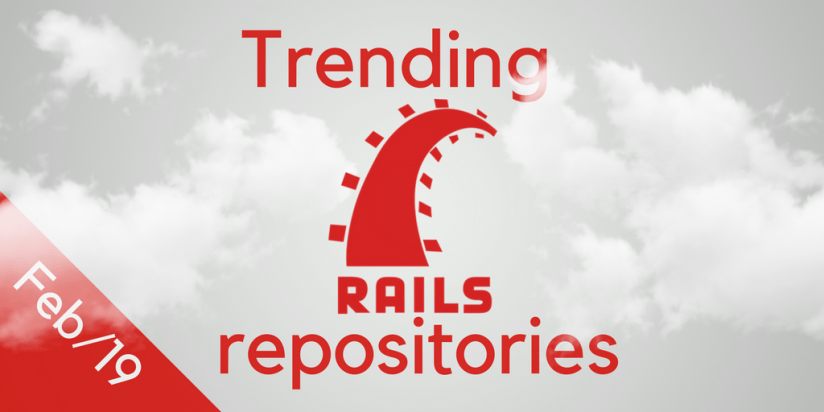 Weekly trending Ruby on Rails repositories. February, 19. Rails digest. GitHub