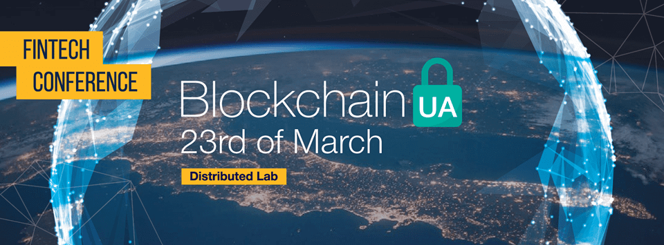 International BlockchainUA Conference in Kyiv! Fintech event in Kyiv. Syndicode event.