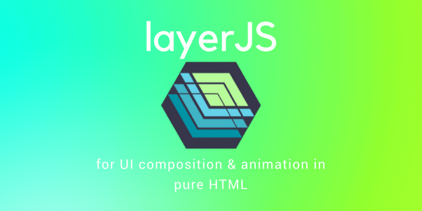 layerJS for UI composition & animation in pure HTML. Syndicode news
