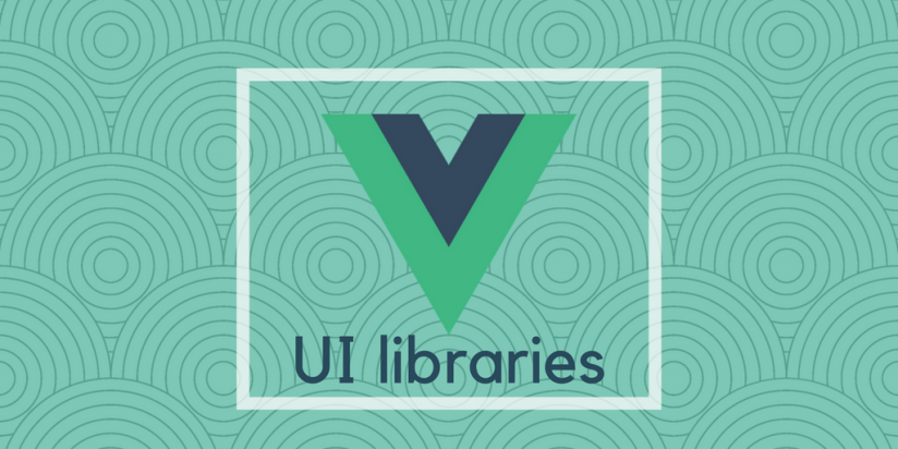 21 best Vue.js UI libraries. Syndicode digest