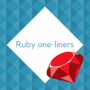 Neat collection of Ruby one-liners