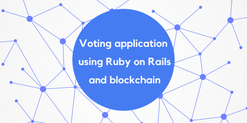 Voting application using Ruby on Rails and blockchain