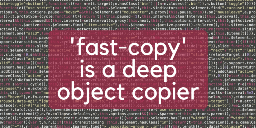 'fast-copy' is a deep object copier. Syndicode news