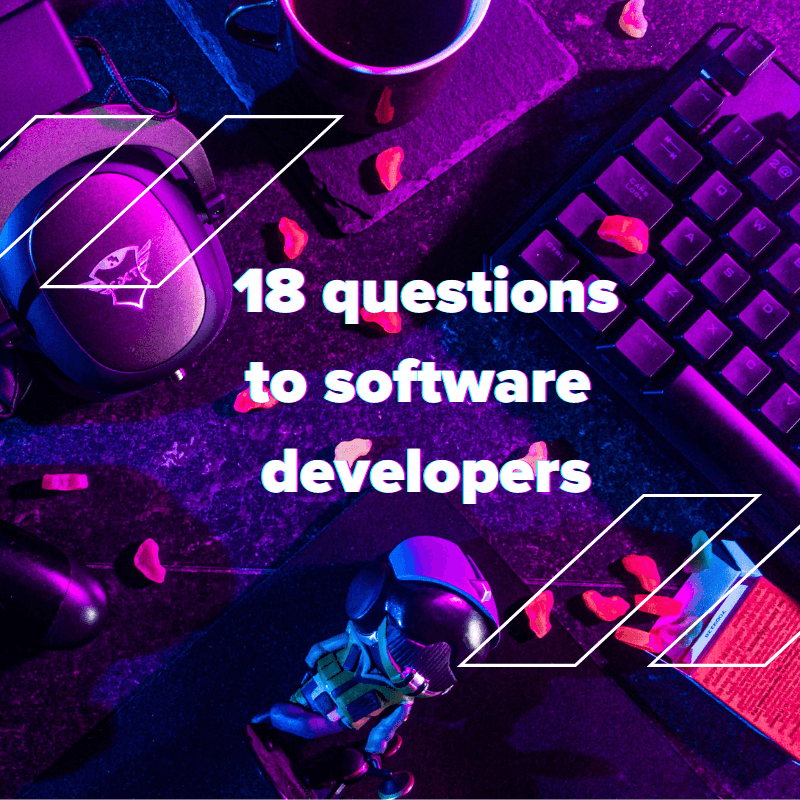 18 questions to a software development company [answered]