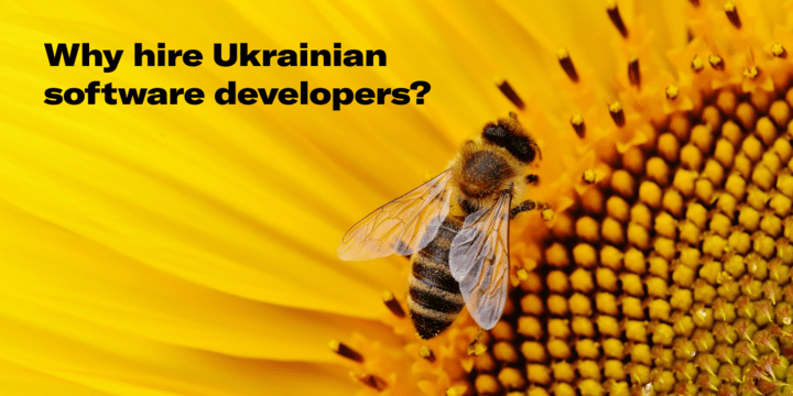 Why hire Ukrainian software developers?